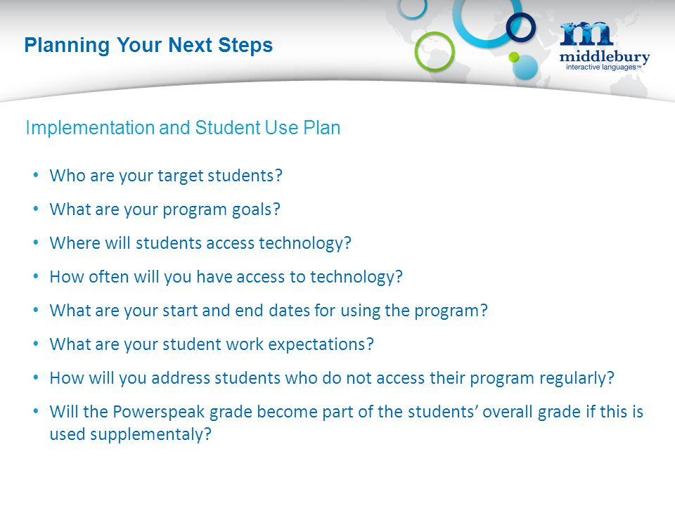 Planning Your Next Steps Who are your target students.