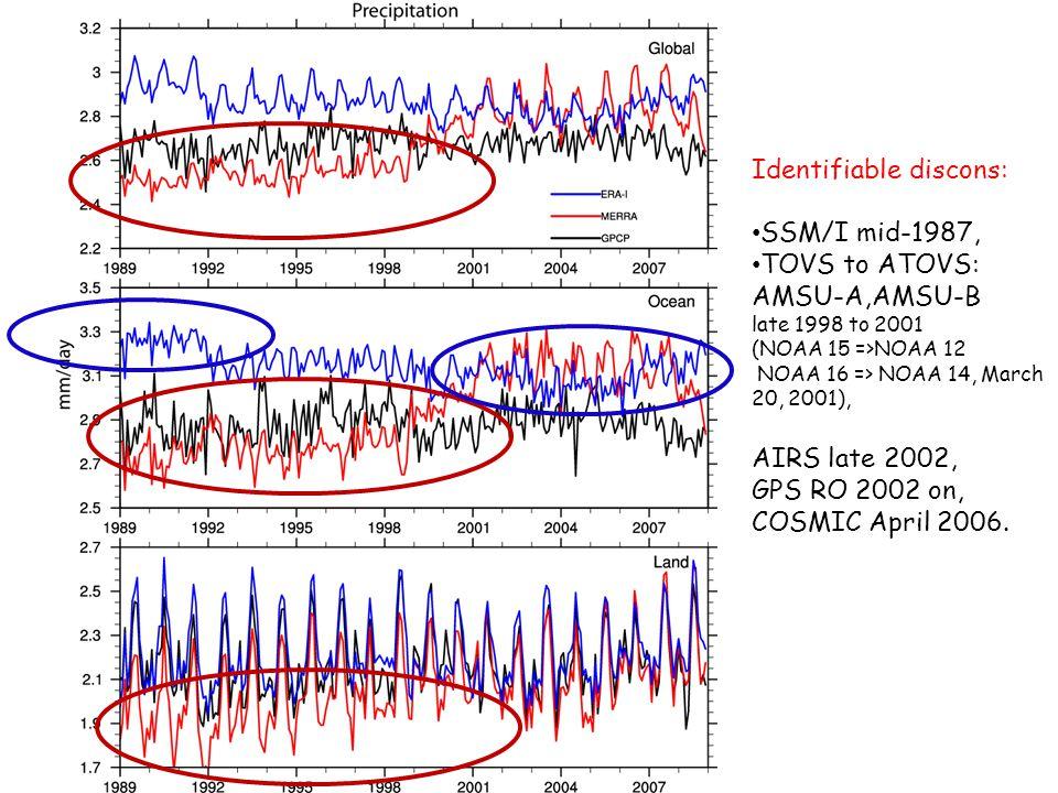 Identifiable discons: SSM/I mid-1987, TOVS to ATOVS: AMSU-A,AMSU-B late 1998 to 2001 (NOAA 15 =>NOAA 12 NOAA 16 => NOAA 14, March 20, 2001), AIRS late