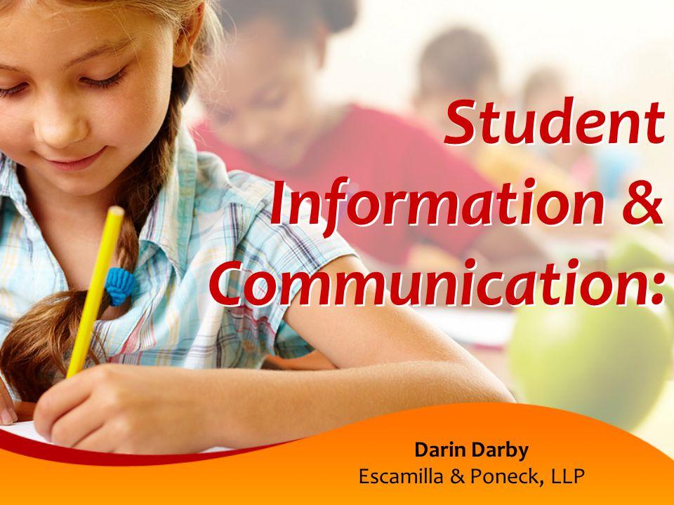 Student Information & Communication: Darin Darby Escamilla & Poneck, LLP