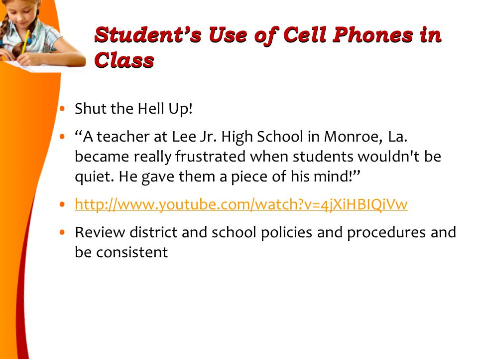 Student's Use of Cell Phones in Class Shut the Hell Up.