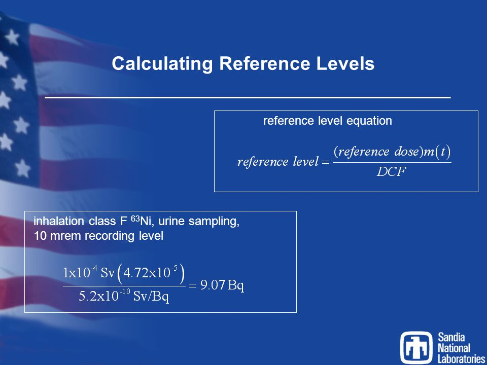 Calculating Reference Levels reference level equation inhalation class F 63 Ni, urine sampling, 10 mrem recording level