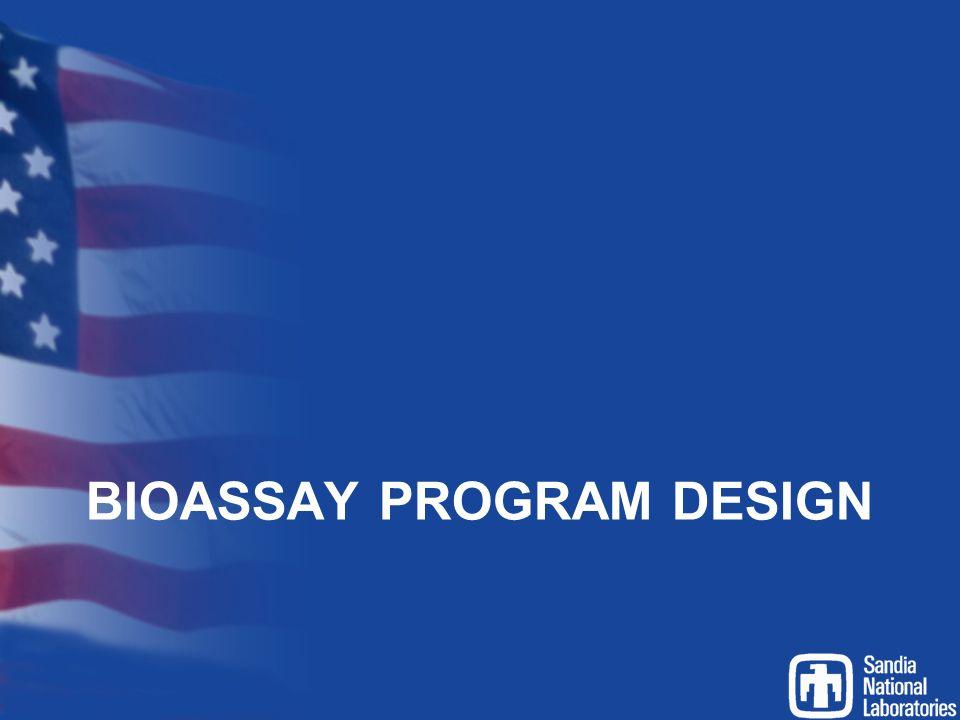 BIOASSAY PROGRAM DESIGN
