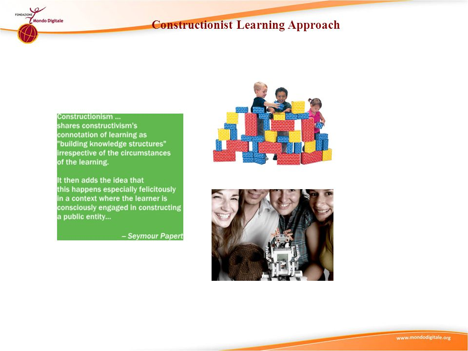 Constructionist Learning Approach