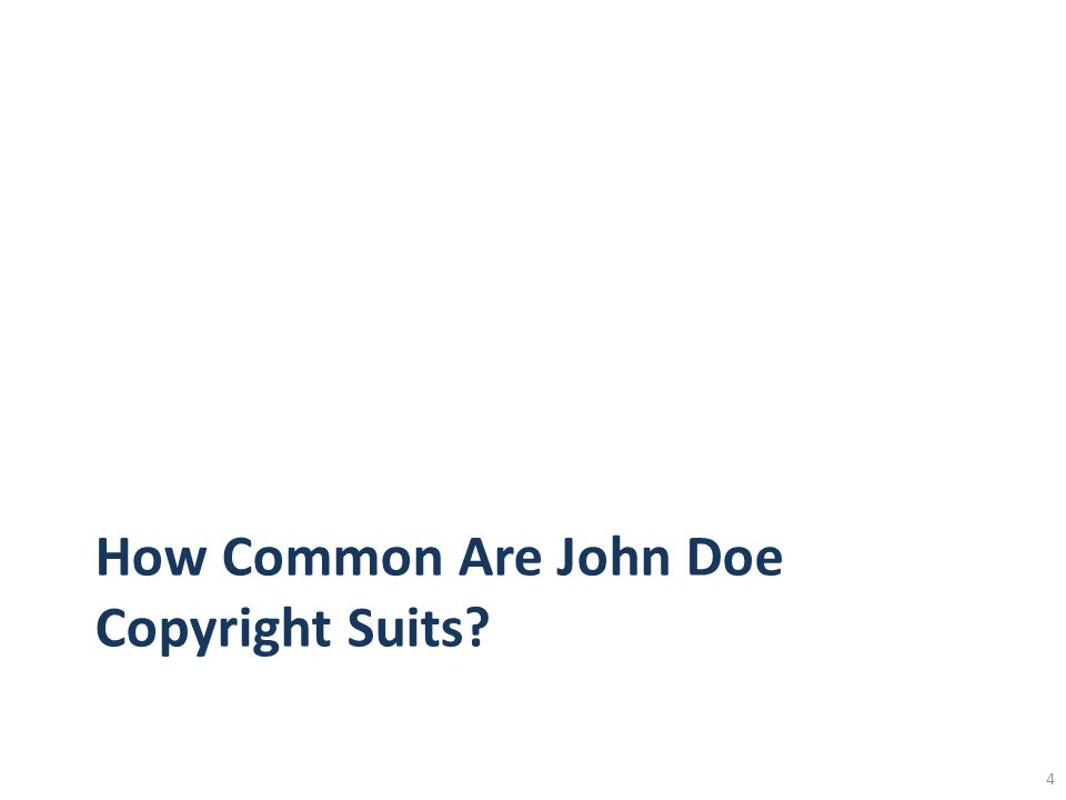 How Common Are John Doe Copyright Suits 4