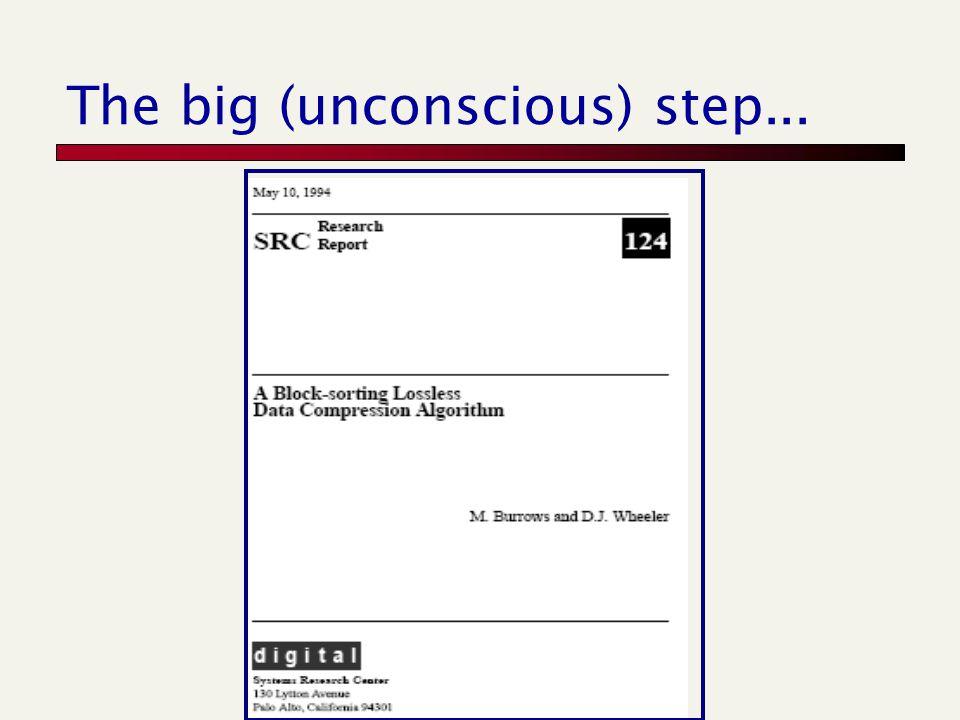 The big (unconscious) step...