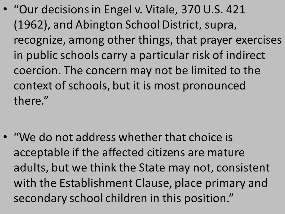 Our decisions in Engel v. Vitale, 370 U.S.