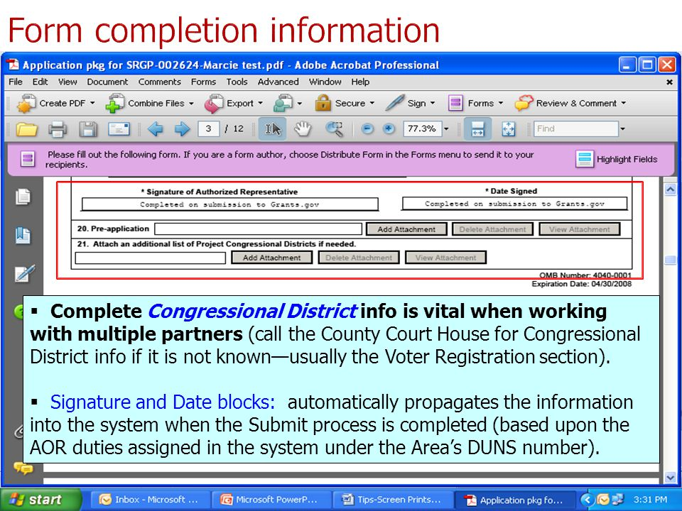  Complete Congressional District info is vital when working with multiple partners (call the County Court House for Congressional District info if it is not known—usually the Voter Registration section).