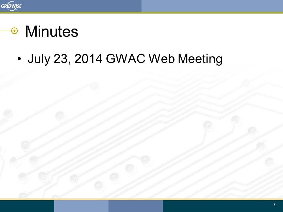 7 Minutes July 23, 2014 GWAC Web Meeting