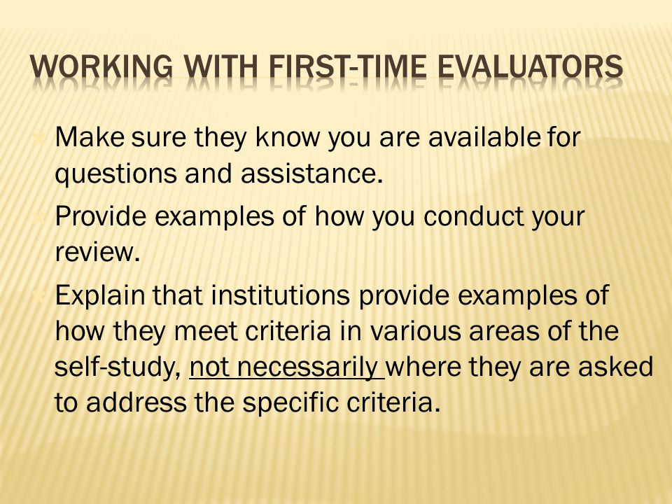  Make sure they know you are available for questions and assistance.