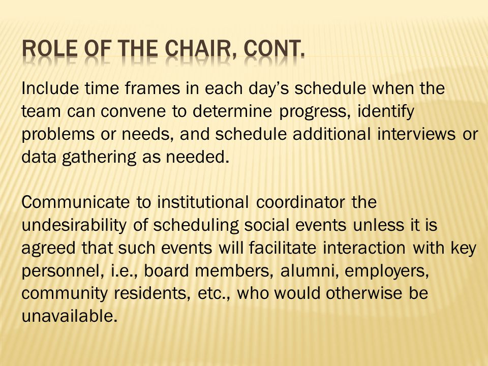  The chair serves as the primary contact for the team.