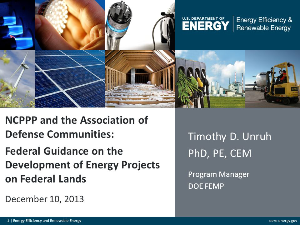 1 | Energy Efficiency and Renewable Energyeere.energy.gov NCPPP and the Association of Defense Communities: Federal Guidance on the Development of Ene