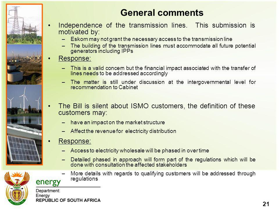 21 General comments Independence of the transmission lines.