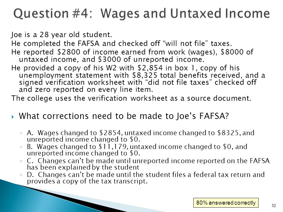 53  What corrections need to be made to Joe's FAFSA.