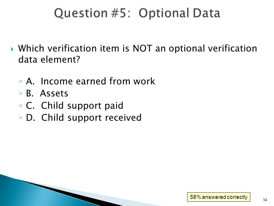 55  Which verification item is NOT an optional verification data element.
