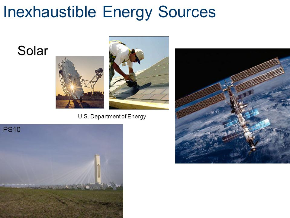 Inexhaustible Energy Sources Solar U.S. Department of Energy PS10