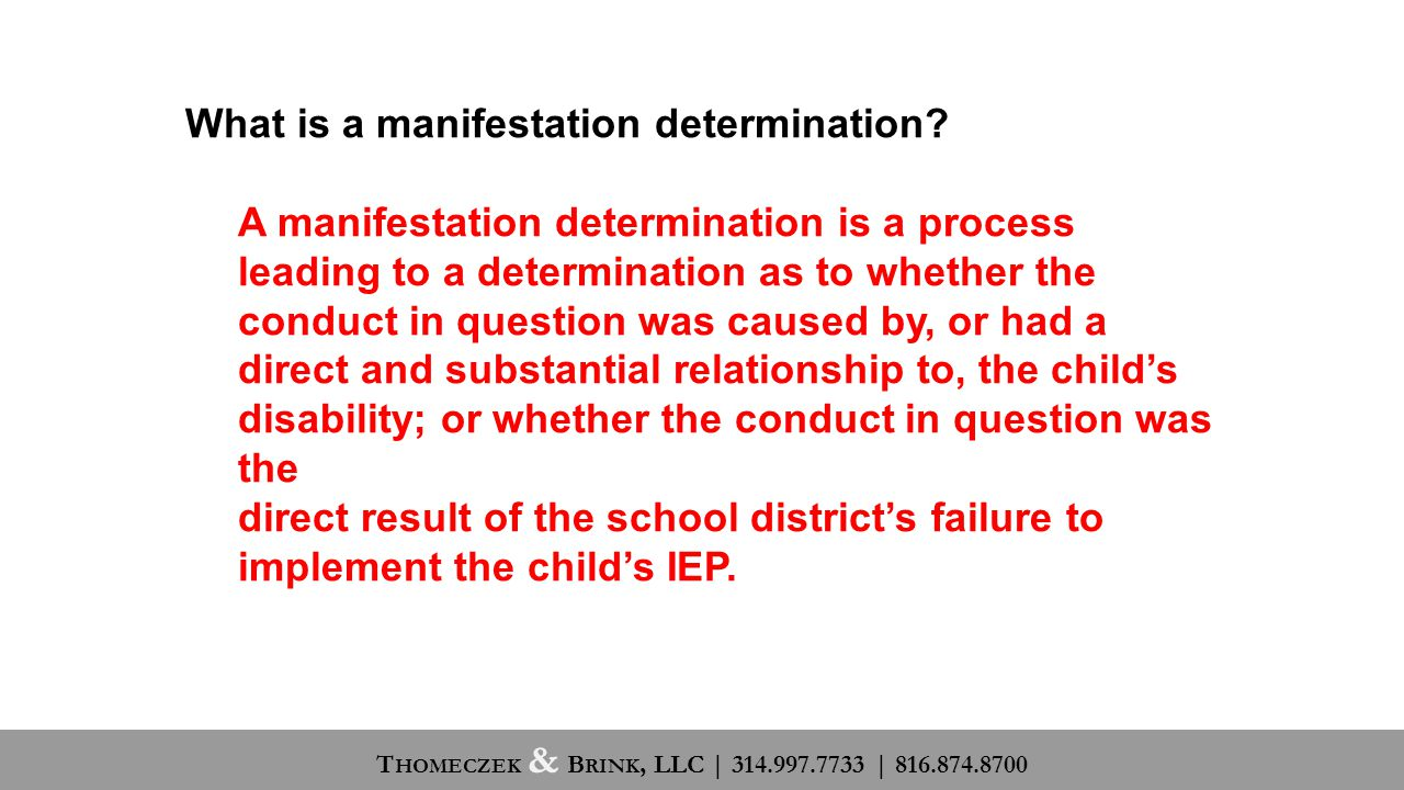 What is a manifestation determination.