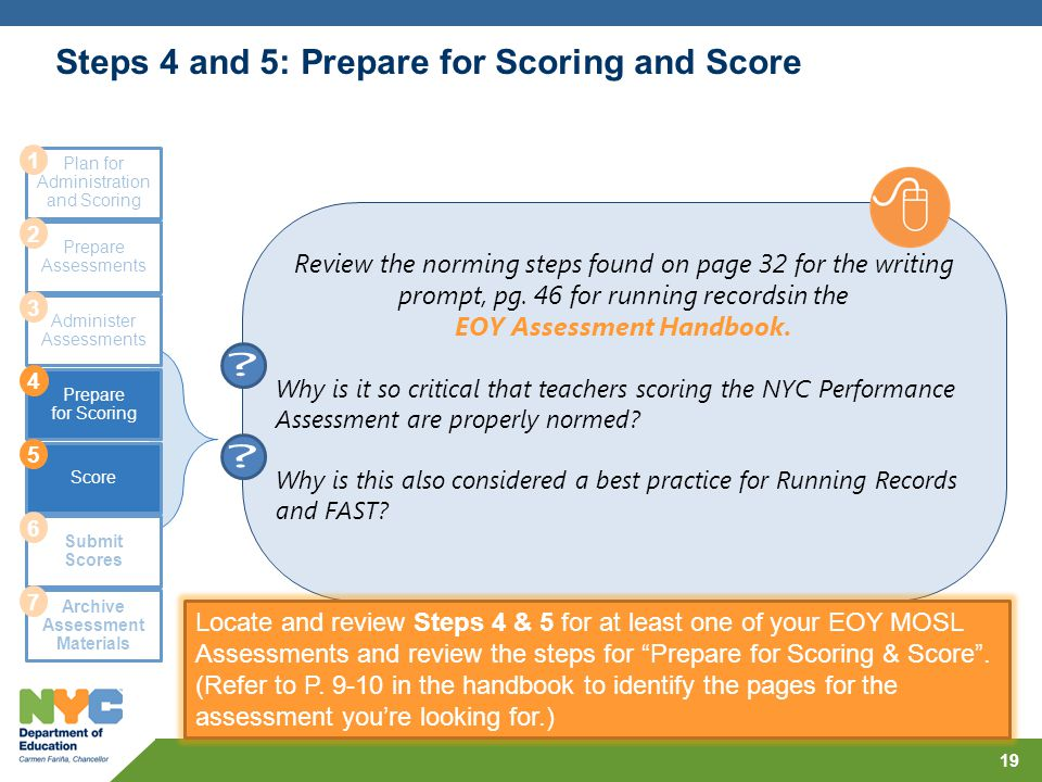 Steps 4 and 5: Prepare for Scoring and Score 19 Plan for Administration and Scoring Prepare Assessments Administer Assessments Prepare for Scoring Sco