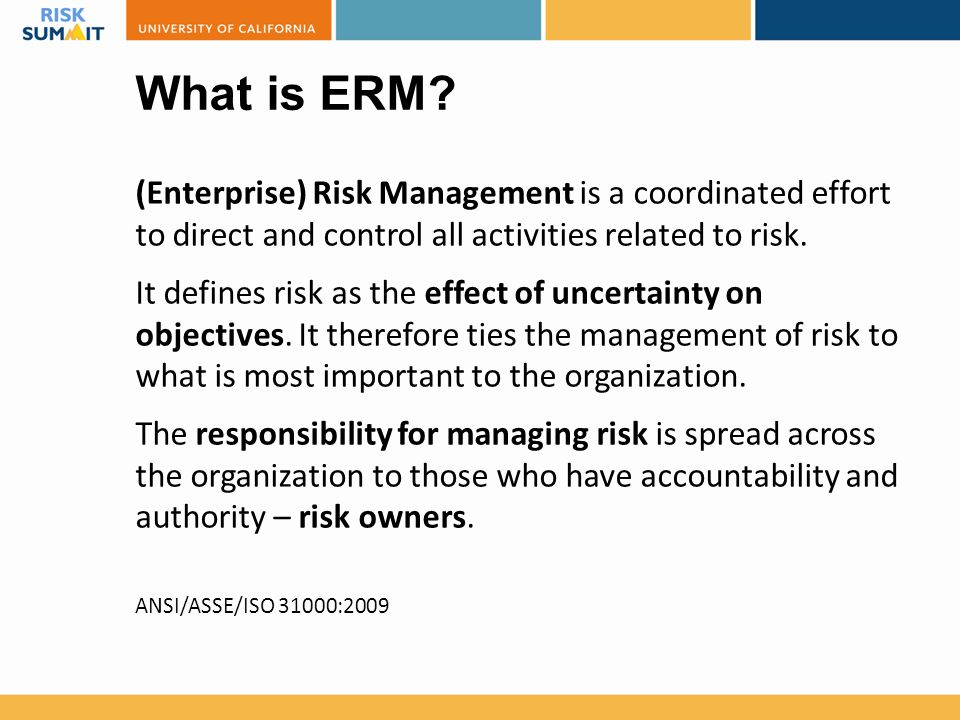 Types or Risk Exposures in ERM  Hazard risk ◦ risks related to accidental losses, such as workplace injuries, liability torts, property damage, and natural disasters.