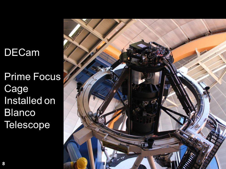 8 DECam Prime Focus Cage Installed on Blanco Telescope