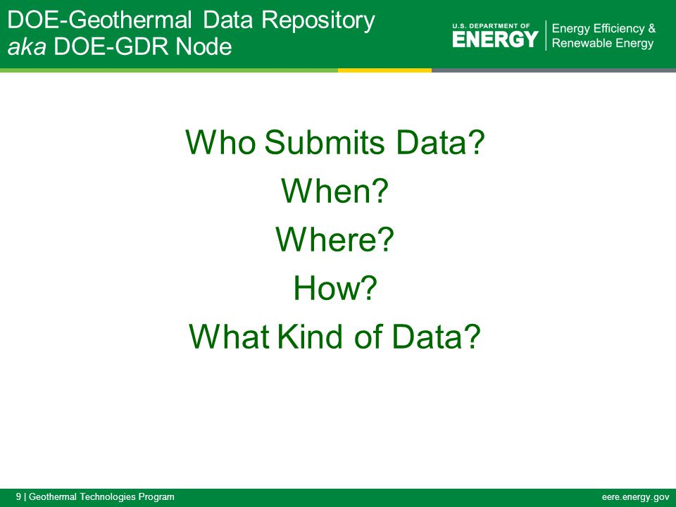 20   Geothermal Technologies Programeere.energy.gov State Geothermal Data Templates http://stategeothermaldata.org