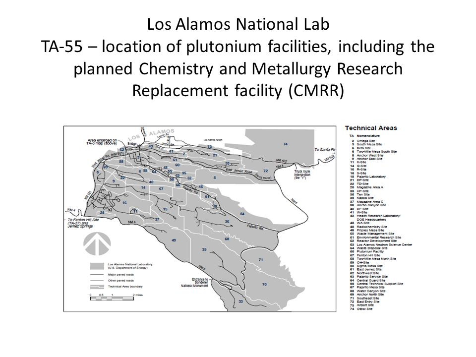 Los Alamos National Lab TA-55 – location of plutonium facilities, including the planned Chemistry and Metallurgy Research Replacement facility (CMRR)