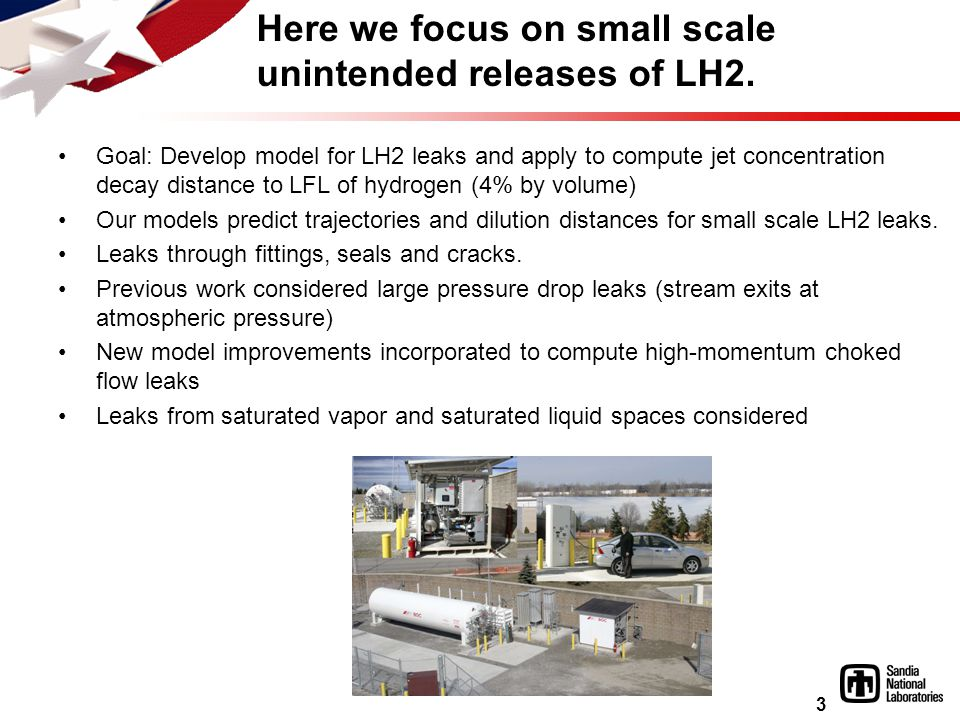 3 Here we focus on small scale unintended releases of LH2.