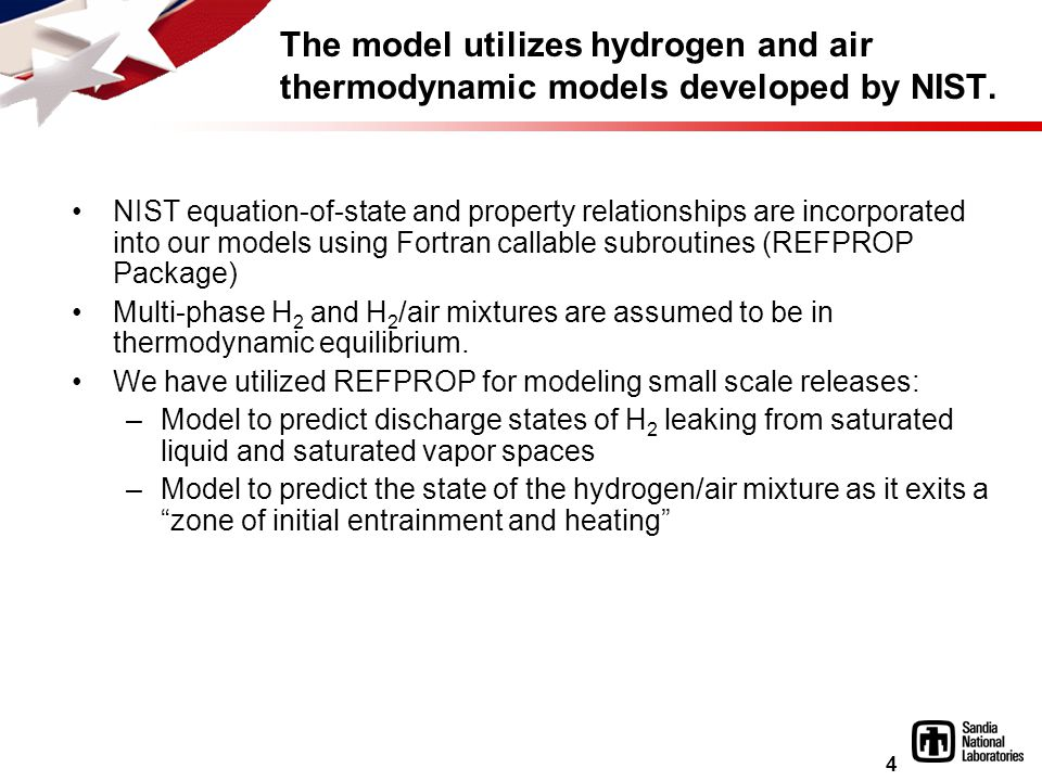 4 The model utilizes hydrogen and air thermodynamic models developed by NIST.
