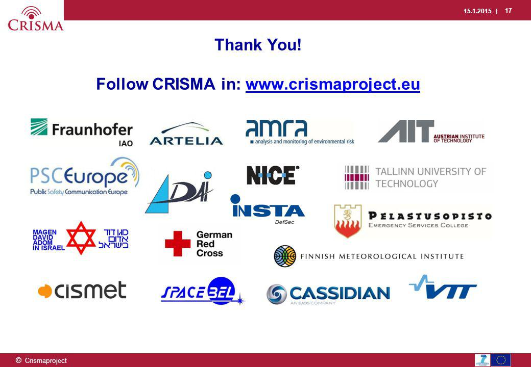 15.1.2015 | 17 © Crismaproject Thank You.