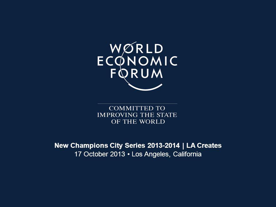 New Champions City Series 2012-2013 | LA Creates 17 October 2013 Los Angeles, California New Champions City Series 2013-2014 | LA Creates 17 October 2
