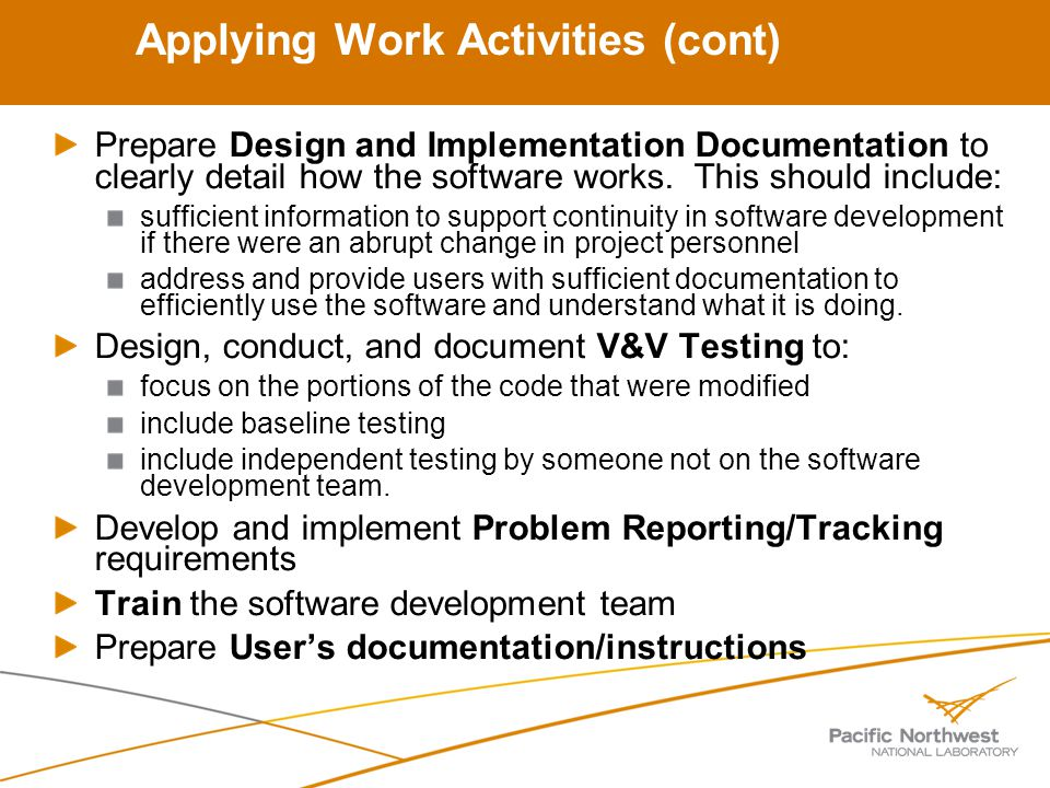 Prepare Design and Implementation Documentation to clearly detail how the software works.