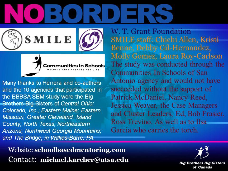 W. T. Grant Foundation SMILE staff: Chichi Allen, Kristi Benne, Debby Gil-Hernandez, Molly Gomez, Laura Roy-Carlson The study was conducted through th
