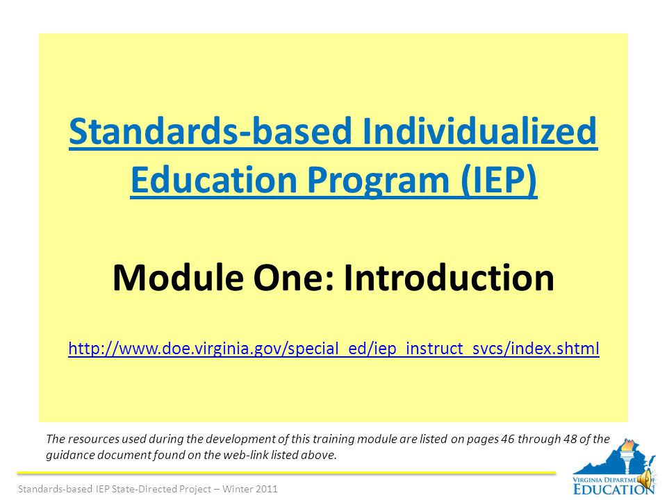 What resources are available to assist in development of a standards-based IEP.