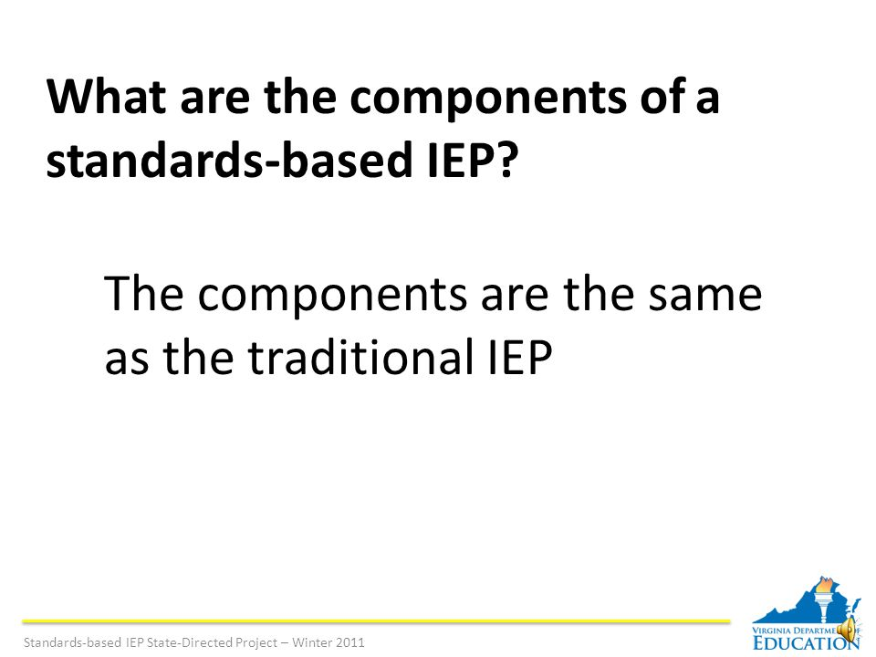 What is the difference between the traditional and standards-based IEP.