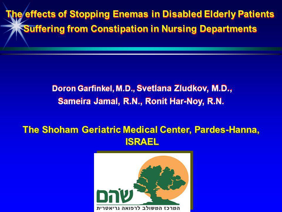 Doron Garfinkel, M.D., Svetlana Zludkov, M.D., Sameira Jamal, R.N., Ronit Har-Noy, R.N.