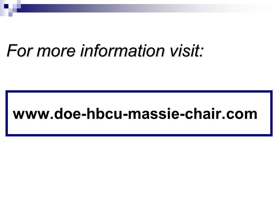 www.doe-hbcu-massie-chair.com For more information visit: