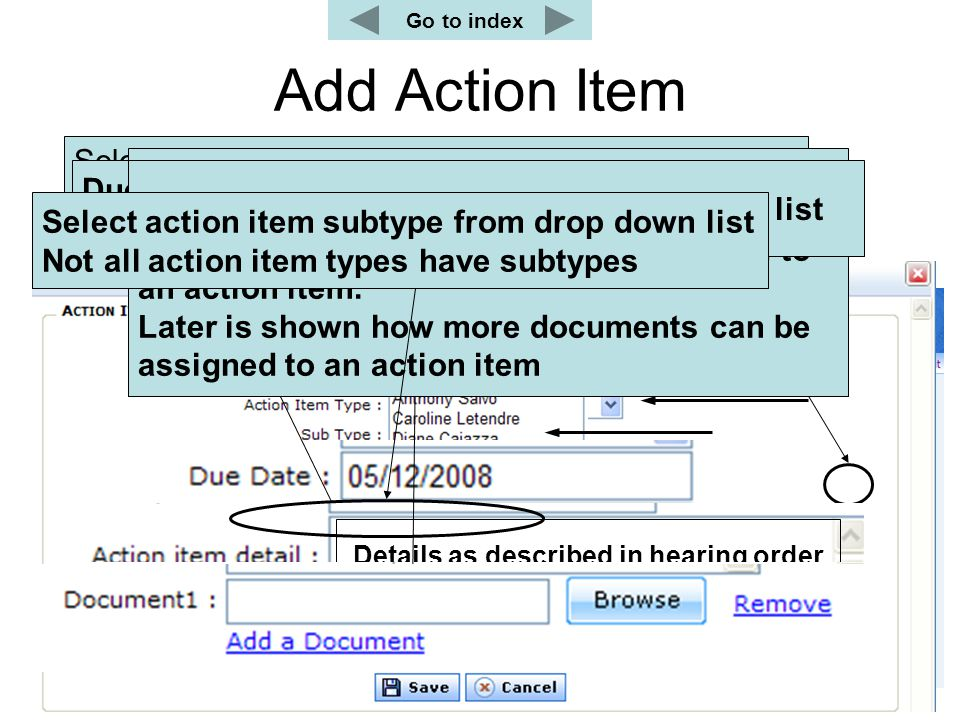 Add Action Item Create new Action Item Select user from drop down list. An Action Item can only be assigned to a registered user This text can only be