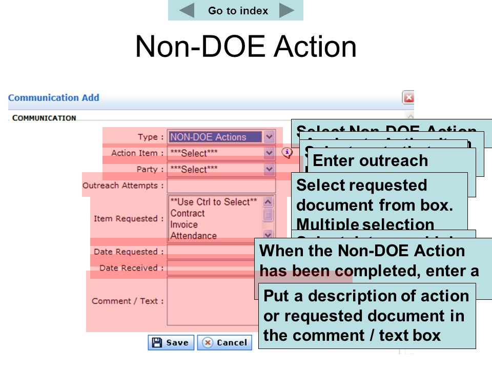 Non-DOE Action Go to index Select Non-DOE Action Assign to Action Item or case Select party that has to act Parent, Attorney, School or Other Enter ou