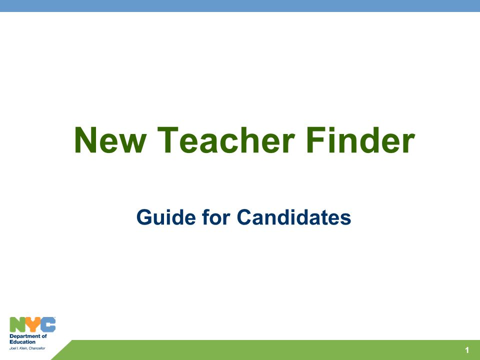 1 New Teacher Finder Guide for Candidates