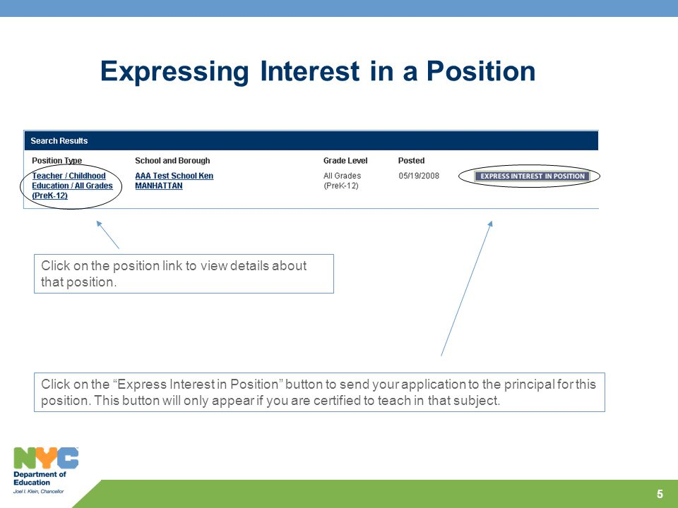 5 Expressing Interest in a Position Click on the Express Interest in Position button to send your application to the principal for this position.