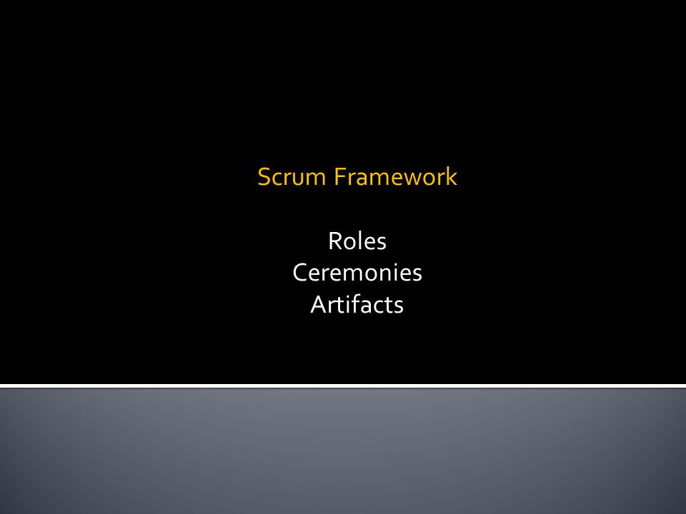 Scrum Framework Roles Ceremonies Artifacts