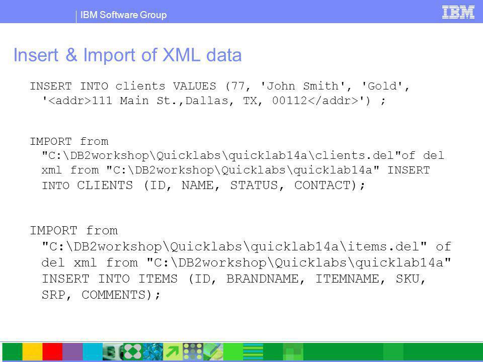IBM Software Group XPath John Doe 408 555 1212 344 Peter Pan 408 555 9918 216