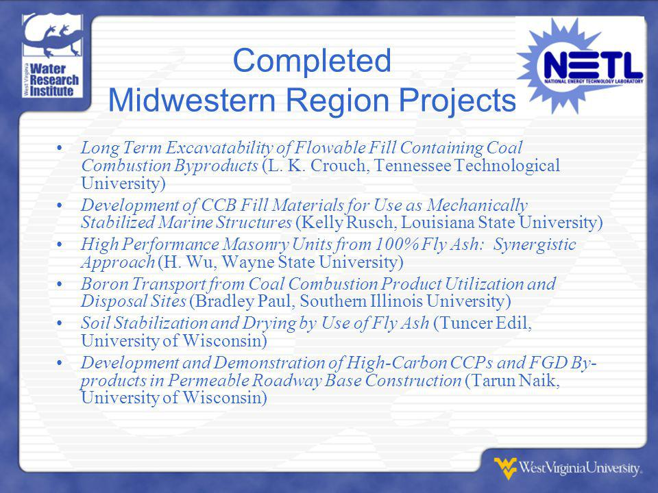 Completed Midwestern Region Projects Long Term Excavatability of Flowable Fill Containing Coal Combustion Byproducts (L.