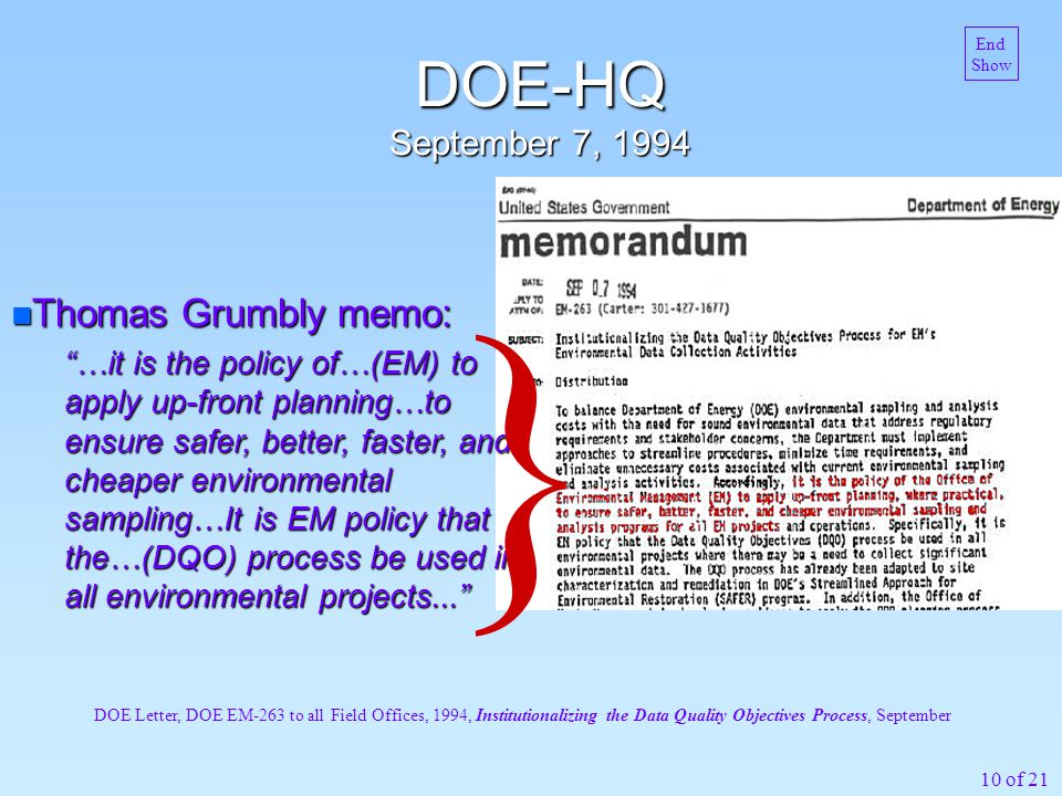 10 of 21 DOE-HQ September 7, 1994 DOE Letter, DOE EM-263 to all Field Offices, 1994, Institutionalizing the Data Quality Objectives Process, September