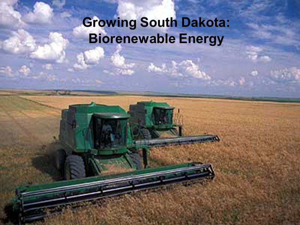 Growing South Dakota: Biorenewable Energy