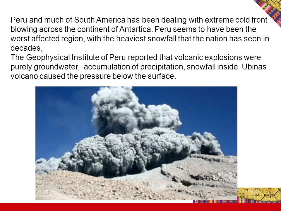 Peru and much of South America has been dealing with extreme cold front blowing across the continent of Antartica.