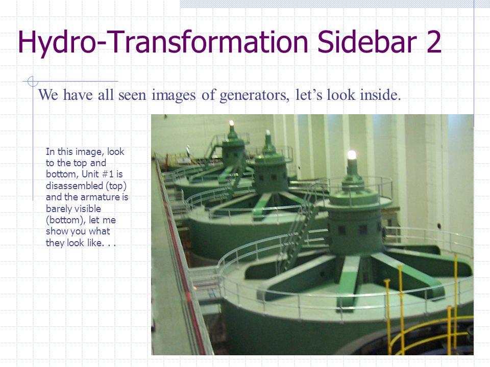 Hydro-Transformation Sidebar 1 Parker Dam Unit 1 Core Test Parker Dam, Lower Colorado River Basin, Lake Havasu Core Loop Test of Unit #1 November 2007