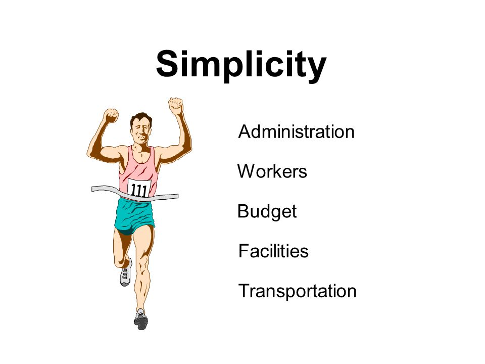 Simplicity Administration Facilities Transportation Budget Workers