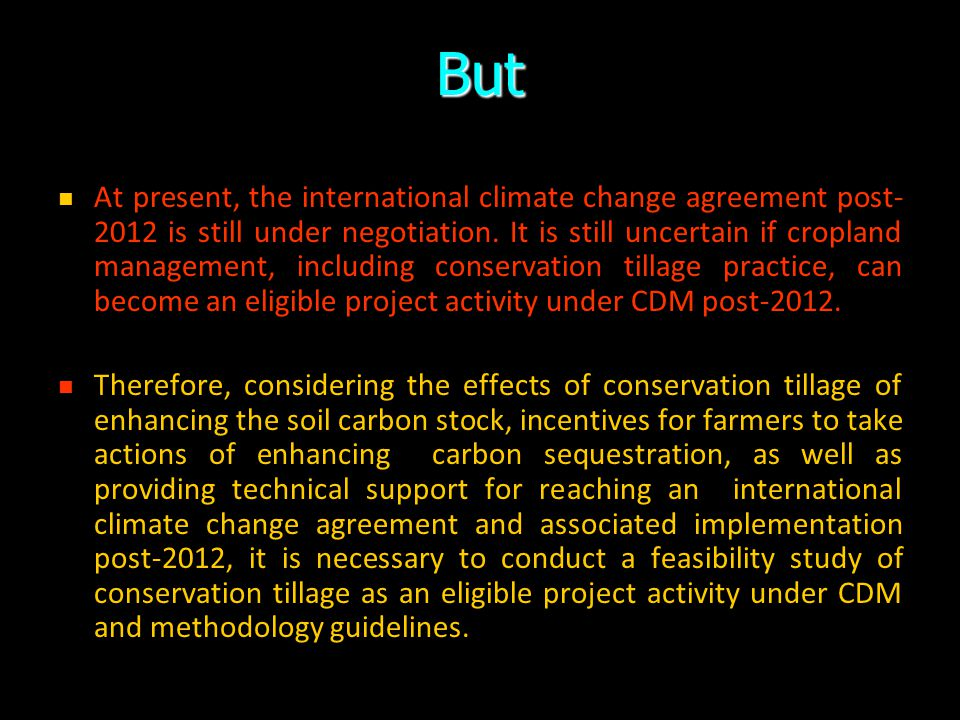 Shri Sharad Pawar said during 4th World Congress on Conservation Agriculture on 4 th Feb, 2009 New Delhi Conservation tillage or no-tillage is now bei