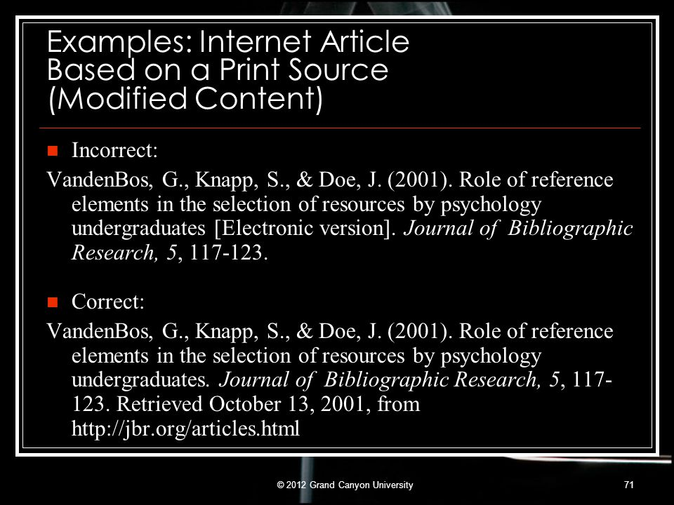 Correct: VandenBos, G., Knapp, S., & Doe, J. (2001). Role of reference elements in the selection of resources by psychology undergraduates. Journal of