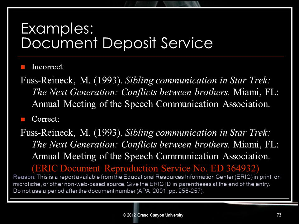 Examples: Document Deposit Service Correct: Fuss-Reineck, M. (1993). Sibling communication in Star Trek: The Next Generation: Conflicts between brothe